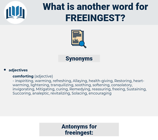 freeingest, synonym freeingest, another word for freeingest, words like freeingest, thesaurus freeingest