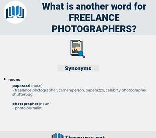freelance photographers, synonym freelance photographers, another word for freelance photographers, words like freelance photographers, thesaurus freelance photographers