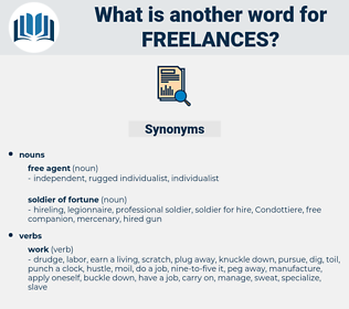freelances, synonym freelances, another word for freelances, words like freelances, thesaurus freelances