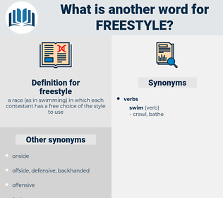 freestyle, synonym freestyle, another word for freestyle, words like freestyle, thesaurus freestyle