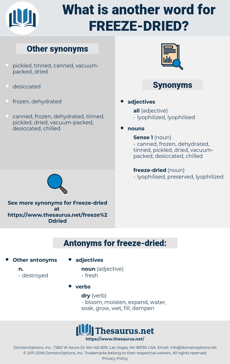freeze-dried, synonym freeze-dried, another word for freeze-dried, words like freeze-dried, thesaurus freeze-dried