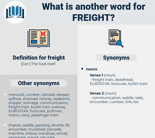 freight, synonym freight, another word for freight, words like freight, thesaurus freight