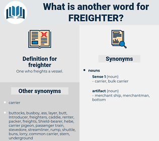 freighter, synonym freighter, another word for freighter, words like freighter, thesaurus freighter