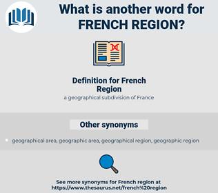 French Region, synonym French Region, another word for French Region, words like French Region, thesaurus French Region
