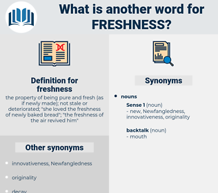 freshness, synonym freshness, another word for freshness, words like freshness, thesaurus freshness