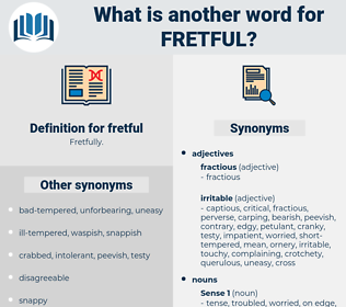 fretful, synonym fretful, another word for fretful, words like fretful, thesaurus fretful