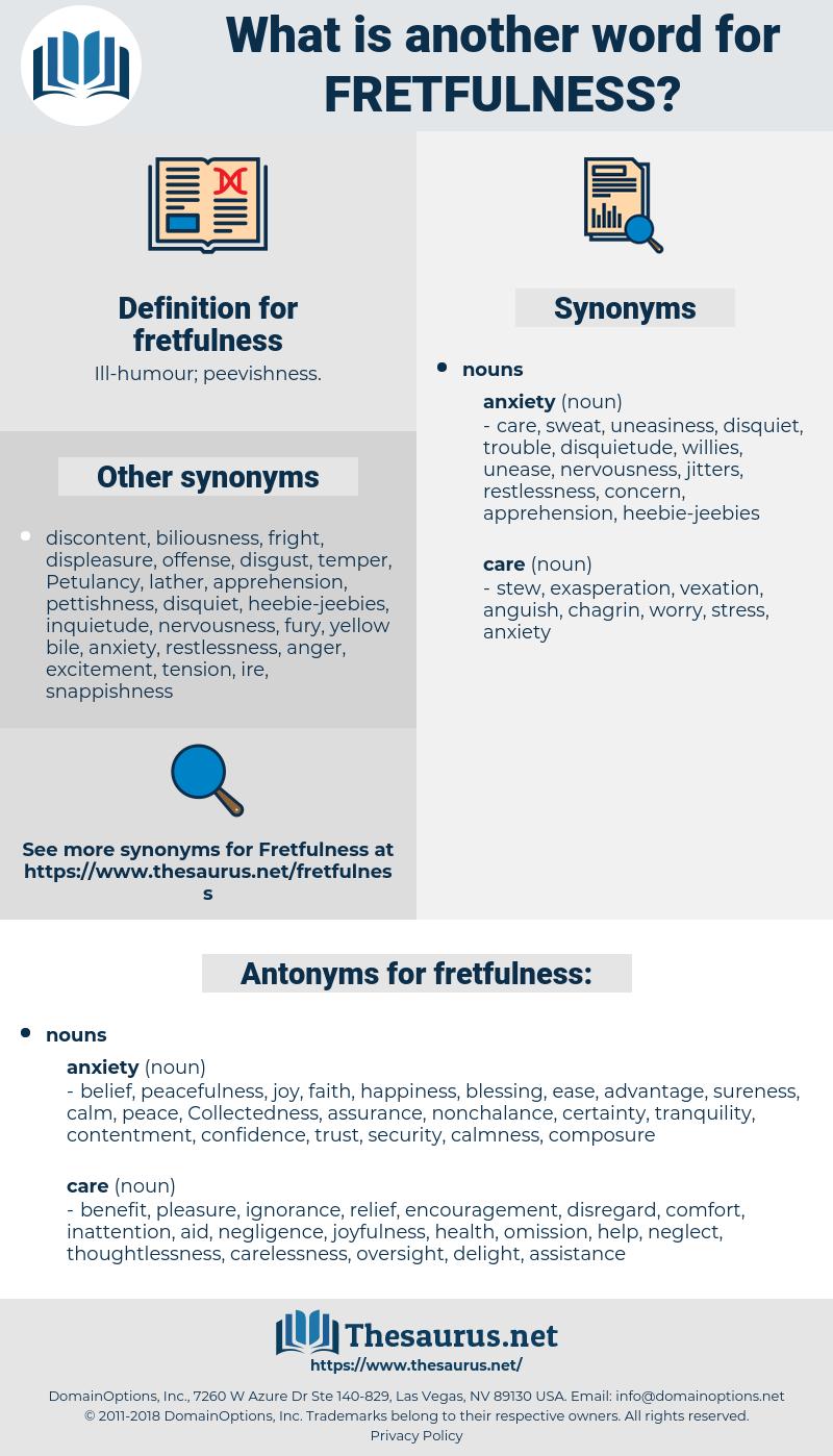 fretfulness, synonym fretfulness, another word for fretfulness, words like fretfulness, thesaurus fretfulness