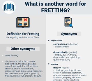 Fretting, synonym Fretting, another word for Fretting, words like Fretting, thesaurus Fretting