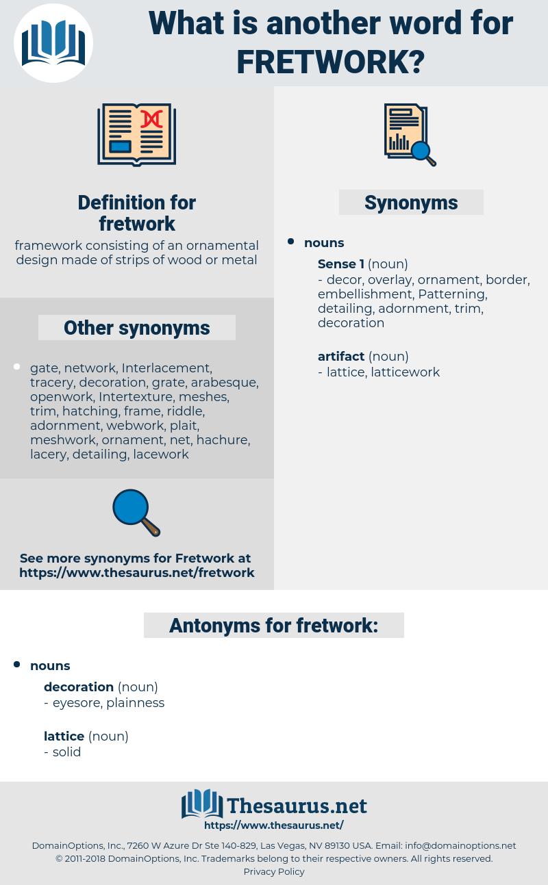fretwork, synonym fretwork, another word for fretwork, words like fretwork, thesaurus fretwork
