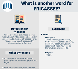 fricassee, synonym fricassee, another word for fricassee, words like fricassee, thesaurus fricassee
