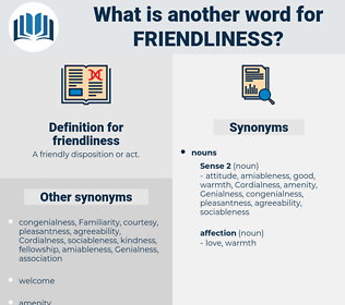 friendliness, synonym friendliness, another word for friendliness, words like friendliness, thesaurus friendliness