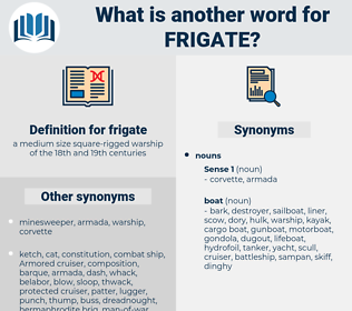 frigate, synonym frigate, another word for frigate, words like frigate, thesaurus frigate