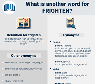frighten, synonym frighten, another word for frighten, words like frighten, thesaurus frighten