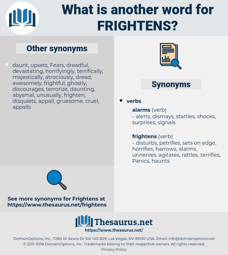 frightens, synonym frightens, another word for frightens, words like frightens, thesaurus frightens