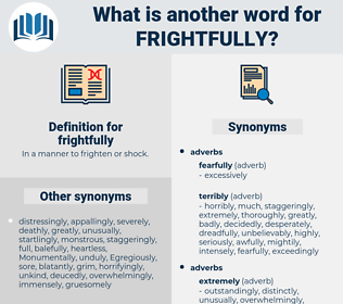 frightfully, synonym frightfully, another word for frightfully, words like frightfully, thesaurus frightfully