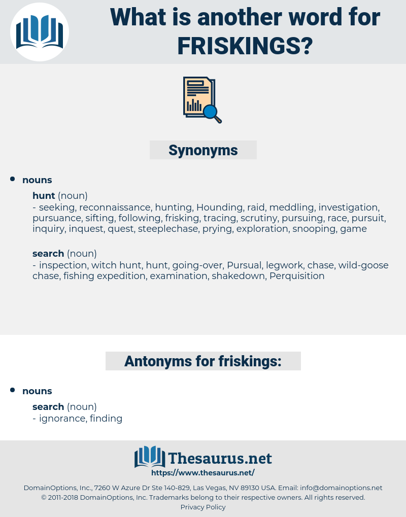 friskings, synonym friskings, another word for friskings, words like friskings, thesaurus friskings