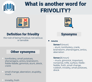 frivolity, synonym frivolity, another word for frivolity, words like frivolity, thesaurus frivolity