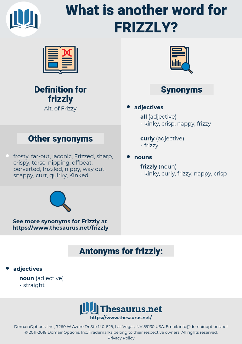 frizzly, synonym frizzly, another word for frizzly, words like frizzly, thesaurus frizzly