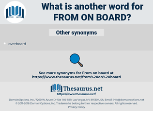 from on board, synonym from on board, another word for from on board, words like from on board, thesaurus from on board