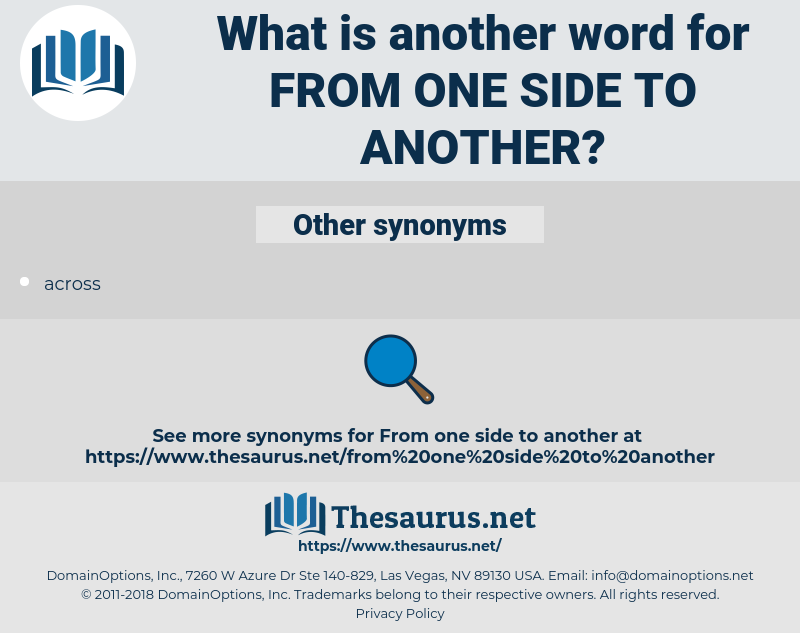 from one side to another, synonym from one side to another, another word for from one side to another, words like from one side to another, thesaurus from one side to another