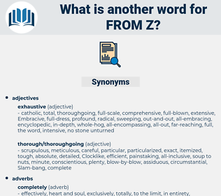 from z, synonym from z, another word for from z, words like from z, thesaurus from z