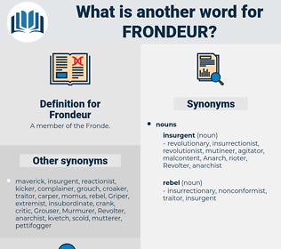 Frondeur, synonym Frondeur, another word for Frondeur, words like Frondeur, thesaurus Frondeur