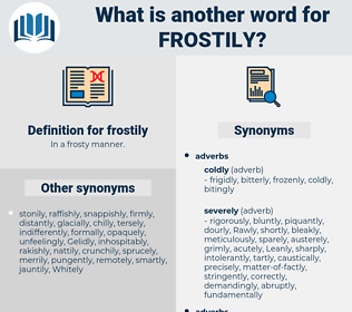 frostily, synonym frostily, another word for frostily, words like frostily, thesaurus frostily