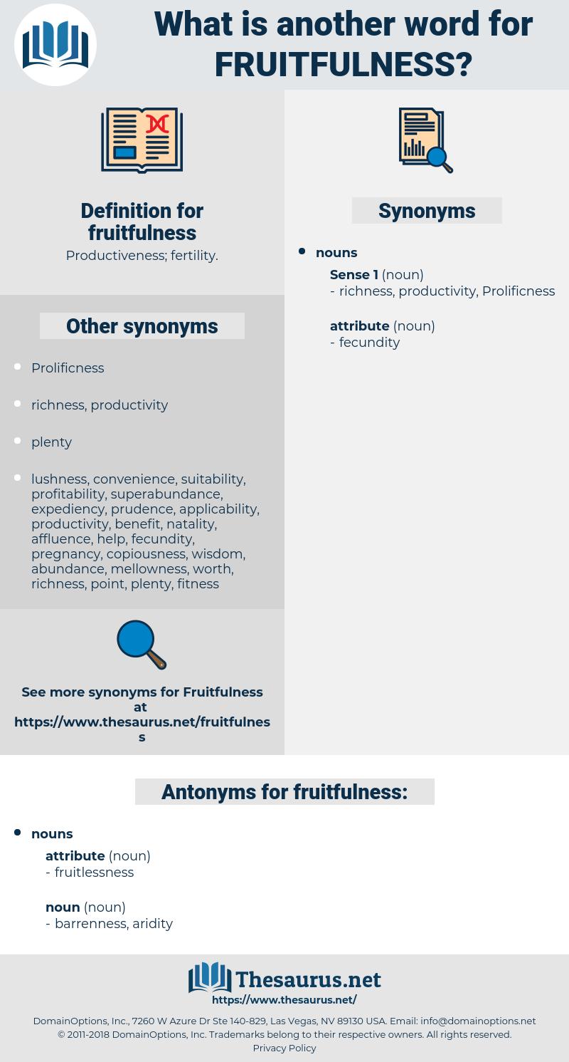 fruitfulness, synonym fruitfulness, another word for fruitfulness, words like fruitfulness, thesaurus fruitfulness