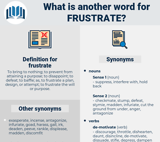 frustrate, synonym frustrate, another word for frustrate, words like frustrate, thesaurus frustrate