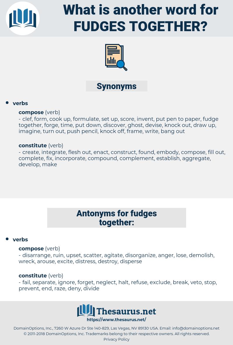 fudges together, synonym fudges together, another word for fudges together, words like fudges together, thesaurus fudges together