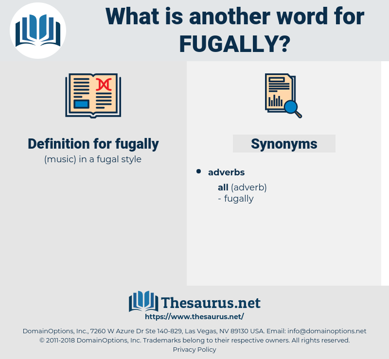 fugally, synonym fugally, another word for fugally, words like fugally, thesaurus fugally