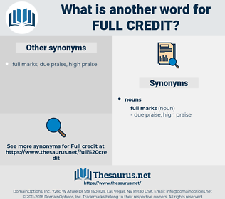 full credit, synonym full credit, another word for full credit, words like full credit, thesaurus full credit