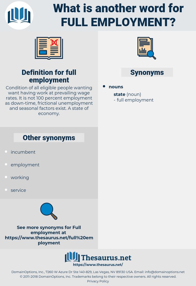 full employment, synonym full employment, another word for full employment, words like full employment, thesaurus full employment