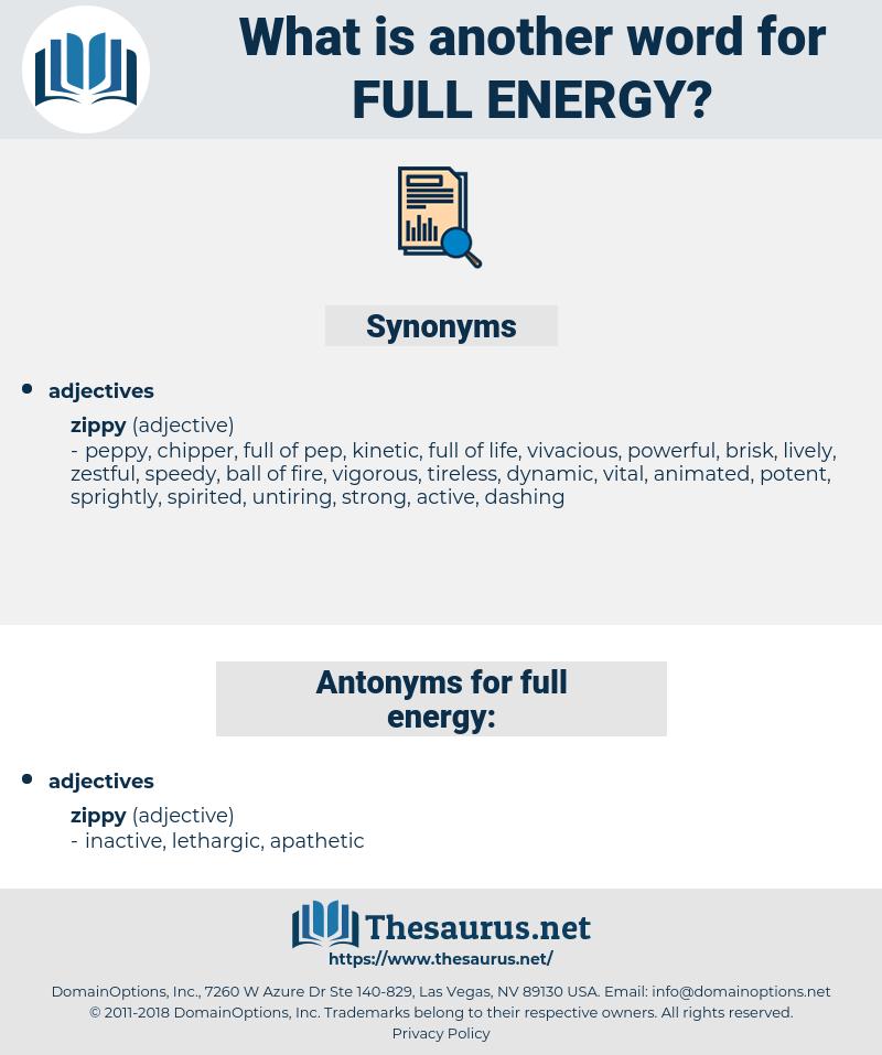 full energy, synonym full energy, another word for full energy, words like full energy, thesaurus full energy