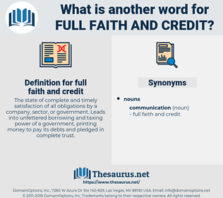 full faith and credit, synonym full faith and credit, another word for full faith and credit, words like full faith and credit, thesaurus full faith and credit