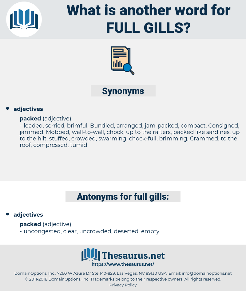 full gills, synonym full gills, another word for full gills, words like full gills, thesaurus full gills