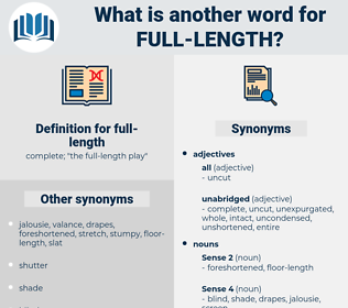 full-length, synonym full-length, another word for full-length, words like full-length, thesaurus full-length