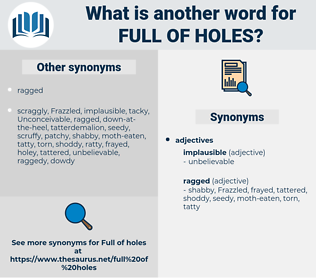 full of holes, synonym full of holes, another word for full of holes, words like full of holes, thesaurus full of holes