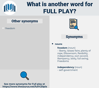 full play, synonym full play, another word for full play, words like full play, thesaurus full play