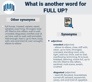 full up, synonym full up, another word for full up, words like full up, thesaurus full up