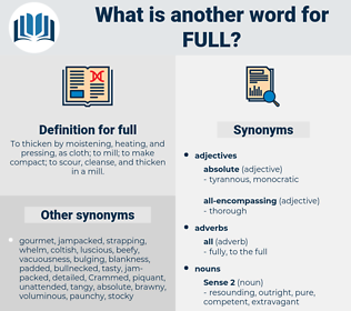 full, synonym full, another word for full, words like full, thesaurus full