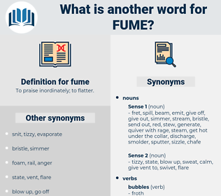 fume, synonym fume, another word for fume, words like fume, thesaurus fume