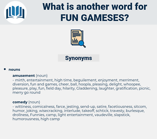 fun gameses, synonym fun gameses, another word for fun gameses, words like fun gameses, thesaurus fun gameses