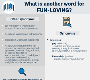 fun loving, synonym fun loving, another word for fun loving, words like fun loving, thesaurus fun loving