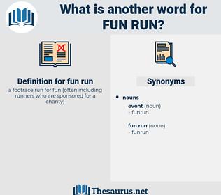 fun run, synonym fun run, another word for fun run, words like fun run, thesaurus fun run