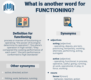 functioning, synonym functioning, another word for functioning, words like functioning, thesaurus functioning