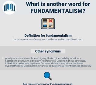 fundamentalism, synonym fundamentalism, another word for fundamentalism, words like fundamentalism, thesaurus fundamentalism