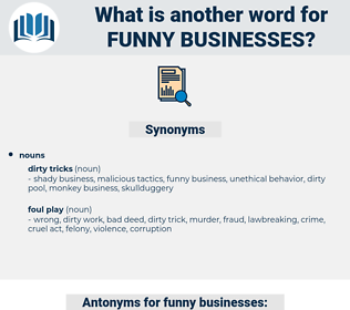 funny businesses, synonym funny businesses, another word for funny businesses, words like funny businesses, thesaurus funny businesses