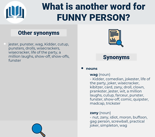 funny person, synonym funny person, another word for funny person, words like funny person, thesaurus funny person