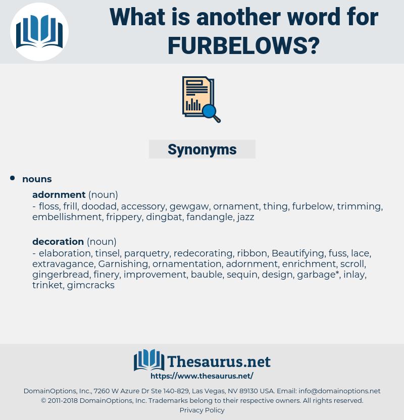 furbelows, synonym furbelows, another word for furbelows, words like furbelows, thesaurus furbelows